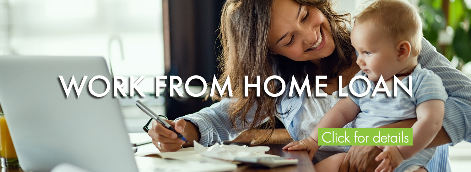 Work From Home Loan
